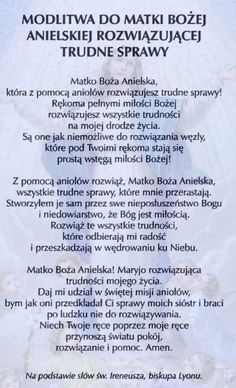 Modlitwa do Matki Bożej Anielskie rozwiązującej trudne sprawy God Loves You, Gods Love, Motto, Good To Know, Christianity, Me Quotes, Prayers, Religion, Self