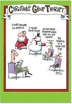 5799 Group Therapy Unique Funny Christmas Card NobleWorks http://www.amazon.com/dp/B004X7SBSE/ref=cm_sw_r_pi_dp_6g1ywb08DY6SM