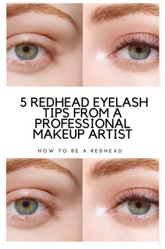 49c823db44c 5 Redhead Eyelash Tips From a Professional Makeup Artist | Redhead Makeup  Tips Makeup For Redheads