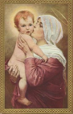 A kiss from his Mother ~ Blessed Virgin Mary & Baby Jesus