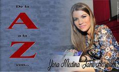 De la A a la Z con… Yara Medina / Jane Hormuth
