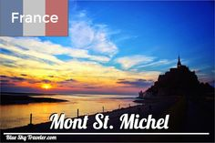 Mont St. Michel is one of France's most iconic sites.  The medieval town spirals up to the church guarded by tide turning this town into an island.