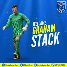 #RiseAsYellow, Welcome Graham Stack to join #Kerala_Blasters in Indian Super League 2016 as goalkeeper coach.