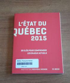 L'état du Québec 2015 (971.405 E83)