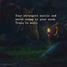 Your strongest muscle and worst enemy is your mind.. via (https://ift.tt/2GOzdo1)