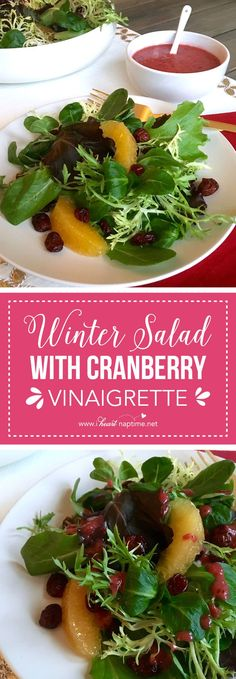 Winter Salad with Cranberry Vinaigrette ...the perfect starter to a holiday meal, family party or dinner side. The vinaigrette is sweet and tangy and tastes spectacular with sweet oranges and dried cranberries.