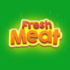 Typography Fresh Meat