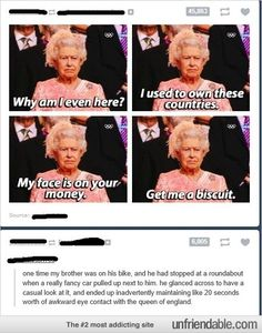 of England stare down humorQueen of England stare down humor Funny Shit, The Funny, Funny Memes, Jokes, Funny Stuff, Memes Humor, 9gag Funny, Random Stuff, Funny Tumblr Posts