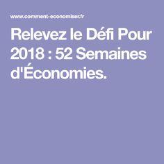 Relevez le Défi Pour 2018 : 52 Semaines d'Économies.