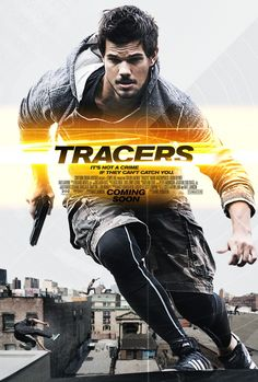 Tracers starring Taylor Lautner   Coming Soon #TracersMovie