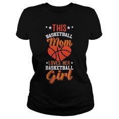 THIS BASKETBALL MOM  BASKETBALL loves her basketball girl t shirts and hoodies