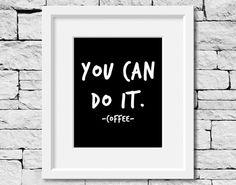 Coffee Quote Coffee Print Monday Print by sevenonesixdesigns