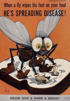 I've always said that flies have diry little poop fingers! When a fly wipes his feet on your food, he's spreading disease. War Department, U. Medical Posters, Ww2 Posters, Medical Facts, Health Ads, Public Health, Mental Health, Vintage Advertisements, Vintage Ads, Retro Ads