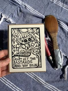 Watkahootee Print Shop   hand-carved memes for old-soul teens   Don't Let the Bastards Grind You Down Greeting Card   Etsy