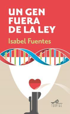 Un gen fuera de la ley / Isabel Fuentes http://fama.us.es/record=b2686304~S5*spi
