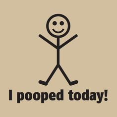 have you had a bowel movement today? I never thought i would ask so many people about their poop...gotta love nursing