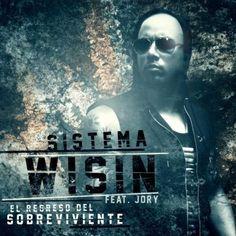 Wisin Ft. Jory Boy – Sistema (Prod. By Hyde El Verdadero Quimico Y Chris Jeday)