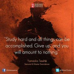 Samurai's Quotes by Shihan Essence / Your Daily Source of Martial Inspiration… Great Quotes, Quotes To Live By, Me Quotes, Wisdom Quotes, Qoutes, Motivational Thoughts, Motivational Quotes, Inspirational Quotes, Samurai Quotes