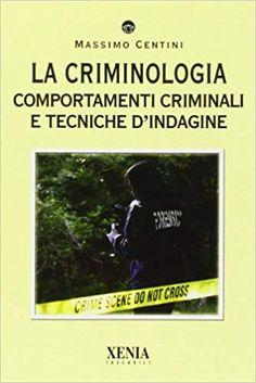Amazon.it: La criminologia. Comportamenti criminali e tecniche d'indagine - Massimo Centini - Libri Baseball Cards, Memes, Amazon, Behance, Amazons, Riding Habit, Meme