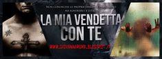 Leggere In Silenzio: EXCERPT REVEAL : La Mia Vendetta Con Te di Giovann...