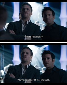 Hahaha!! Pilot Arrow on the CW. Yeah, Ollie was definitely better off not knowing what Twilight is. #OliverQueen #TommyMerlin