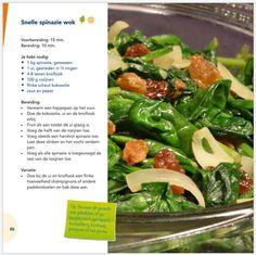 Snelle Spinazie wok uit het boek OERsterk koken.