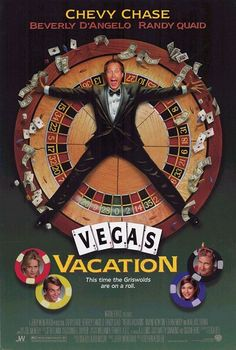 Vegas Vacation - Chevy Chase