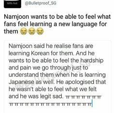 Such a pure soul. But a lot of us learned how to read Korean, myself included. But it's sad that I cannot understand it-only read and write. :(