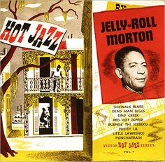 Jelly Roll Morton on RCA Victor - an album of 78 rpm disks