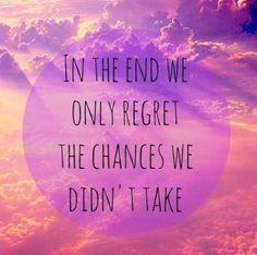 Don't regret!