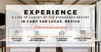 #Win a Luxurious Stay in the Esperanza Resort in Cabo San Lucas, Mexico #VacationInCabo