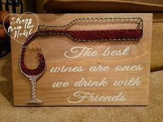 Wine Gifts - Wine String art sign by Strung from the Heart