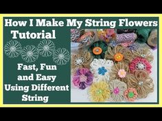 How I Make My String Flowers 🌸Tutorial/ Fun, Fast and Easy Burlap Flowers, Fabric Flowers, String Crafts, Fabric Flower Tutorial, Easy Youtube, Creative Embroidery, Craft Show Ideas, Dollar Tree Crafts, Craft Night