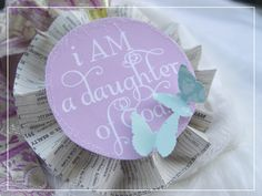 I am a daughter of God. {Free downloads}