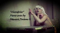 Chandelier - Sia (piano cover by Dámaris Pastene)