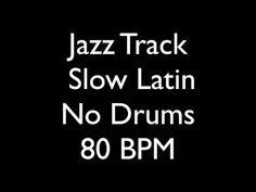 Jazz Backing Track No Drums Slow Latin 80 BPM
