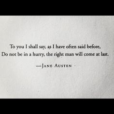 A quote from author Jane Austen
