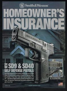 2010 SW Smith Wesson SD9 SD40 Pistol Homeowner's Insurance.