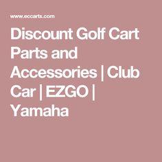Discount Golf Cart Parts and Accessories | Club Car | EZGO | Yamaha