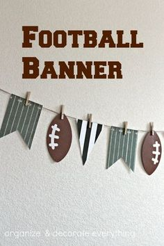 Make this easy Football Banner using scrapbook paper, clothespins and twine. Festive decoration for the Super Bowl, game day or a football birthday party! Football Crafts, Football Themes, Football Decor, Alabama Football, Football Shirts, College Football, Blue Football, Football Player Gifts, Youth Football
