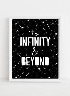To Infinity and Beyond Printable Art by the Sour Cactus on Etsy