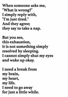 quotes about taking a break from life - Google Search