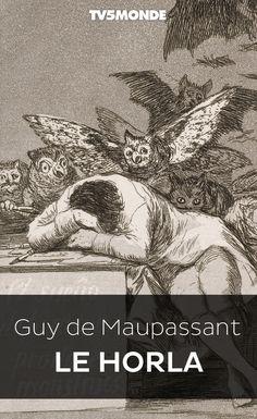 """Bibliothèque Numérique #TV5MONDE - Guy de Maupassant, """"Le Horla"""""""