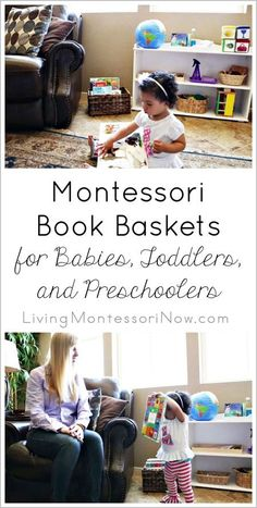 Ideas for using Montessori book baskets for babies, toddlers, and preschoolers along with book recommendations. Post contains embedded YouTube video.