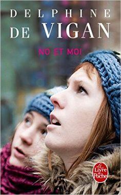 Amazon.fr - No et moi - Delphine de Vigan - Livres