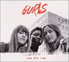 soultrainonline.de - REVIEW: Gurls – Run Boy, Run (Grappa/Galileo MC) !!!