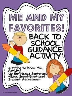 ME AND MY FAVORITES:BACK TO SCHOOL GUIDANCE ACTIVITY AND A