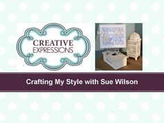 Crafting My Style with Sue Wilson – Borders for Background for Creative ...