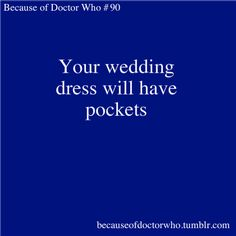 "bahaha ""I'm in my wedding dress; it doesn't have pockets. Who has pockets? Have you ever seen a bride with pockets? When I went to my fitting at Chez Alison, the one thing I forgot to say was 'Give me pockets!"""