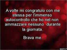 Già brava me Wall Quotes, Lyric Quotes, Lyrics, Funny Photos, Vignettes, Funny Texts, Sentences, Motivation, Sayings